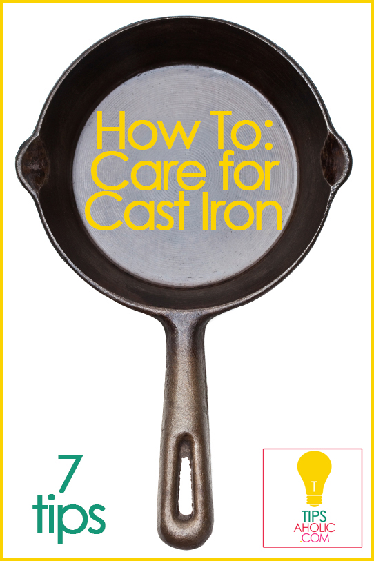 How to care for cast iron pans