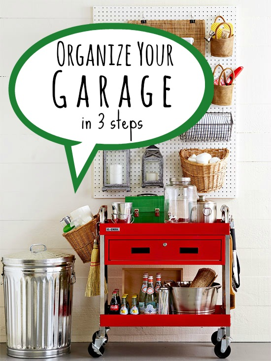 Organize Your Garage in 3 Steps via Tipsaholic.com #garage #organization #cleaning