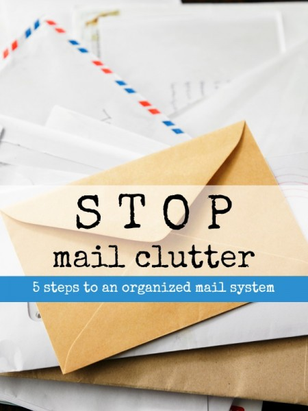 End Mail Clutter -- 5 Steps to a Successful System | Tipsaholic.com
