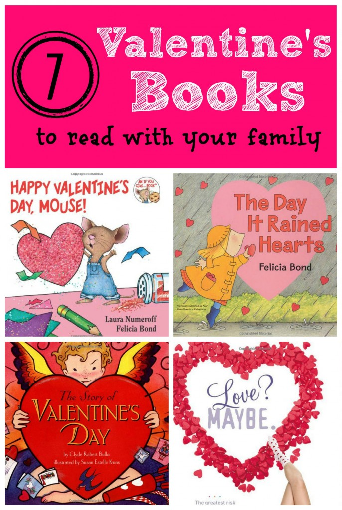 7 Valentines Books to Read with Your Family - Tipsaholic.com