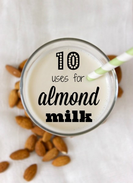 10 Uses for Almond Milk - Tipsaholic.com