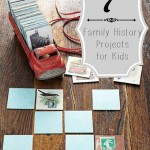 tipsaholic-7-family-history-projects-for-kids