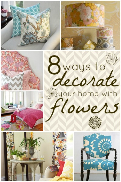 8 Ways to Decorate Your Home with Flowers | Tipsaholic.com #home #decor #design #ideas #floral #flowers