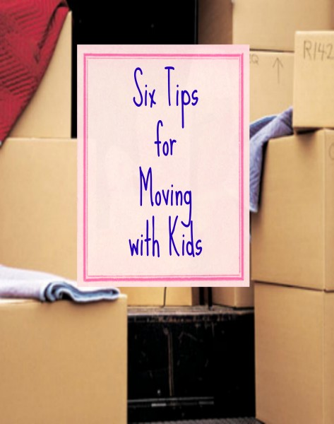 Moving with Kids - Tipsaholic