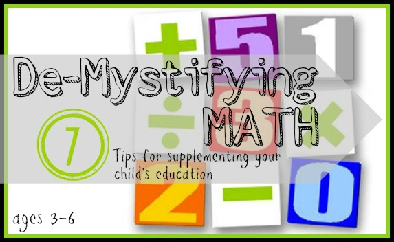7 Tips for Supplementing your Child's Math Education (Age 3-6)   Tipsaholic.com #math #learning #education #kids #supplement