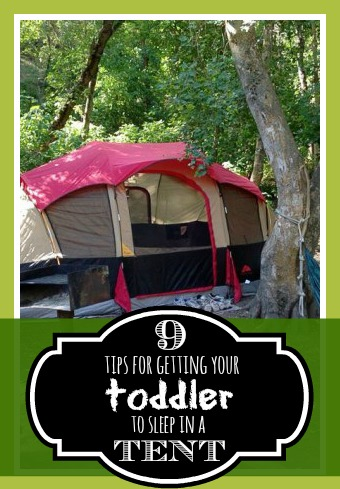 9 tips for getting your toddler to sleep in a tent - @tipsaholic. #tent #camping #kids #summer