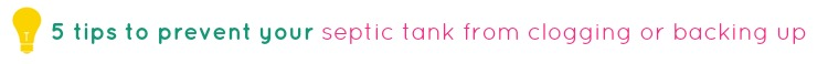 tips to prevent septic tank clogging