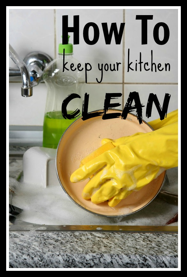 How to Keep Your Kitchen Clean - Tipsaholic