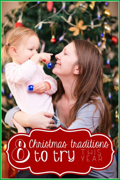 In search of some new family Christmas traditions? Here are 8 Christmas Traditions To Try This Year - Tipsaholic, #Christmas, #traditions, #Family, #holidays, #kids, #christmastraditions