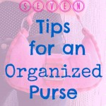 7 Tips for an Organized Purse