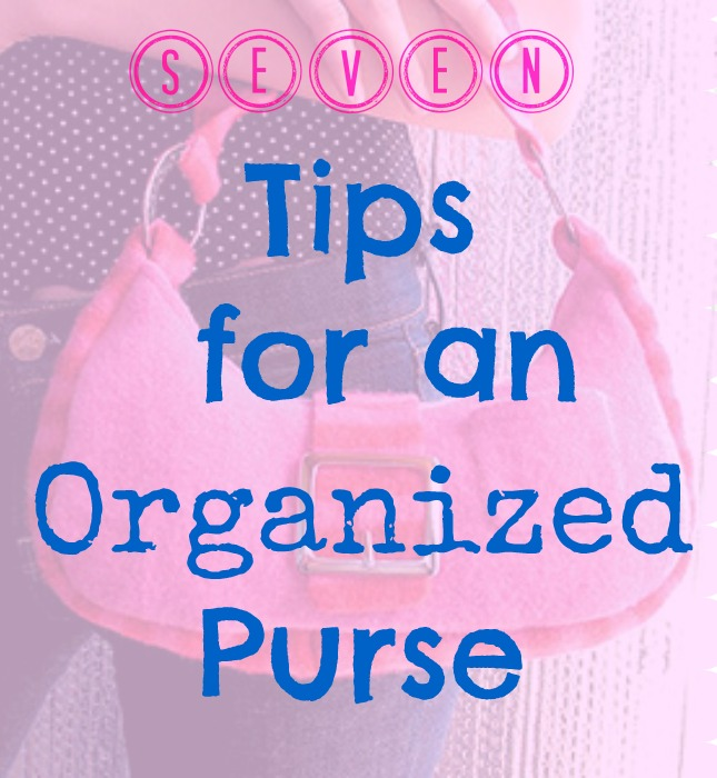 A purse is an important thing to have and to keep organized. Yet it is so easy to let it get all cluttered and heavy. Rather than let it go crazy try these 7 tips for an organized purse via @tipsaholic #purse #purses #organization #tips