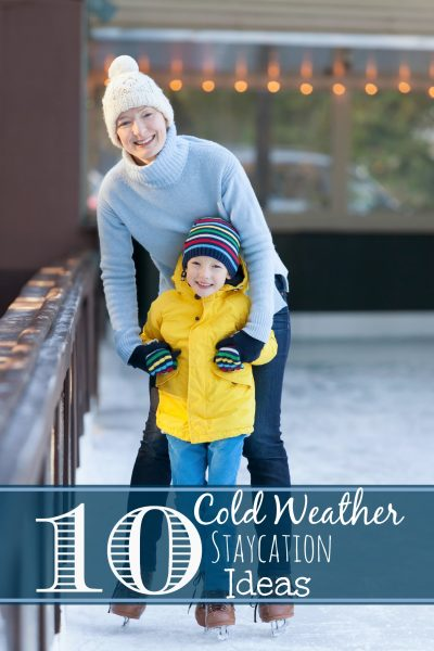 Don't let cold weather keep you from having fun. If you need a break to get away or have some fun try one of these 10 Cold Weather Staycation Ideas for the Family via Remodelaholic.com