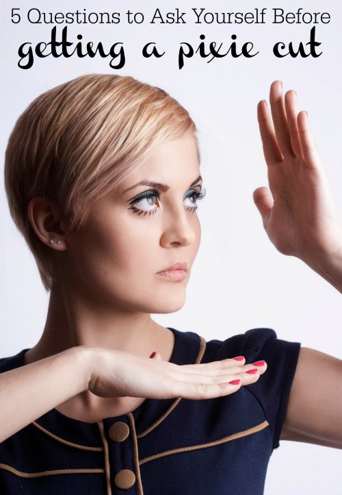 To help you decide if now is the right time, here are five questions to ask yourself before you get a pixie cut. 5 Questions to Ask Yourself Before Getting a Pixie Cut - Tipsaholic.com #pixie #pixiecut #haircut #shorthair